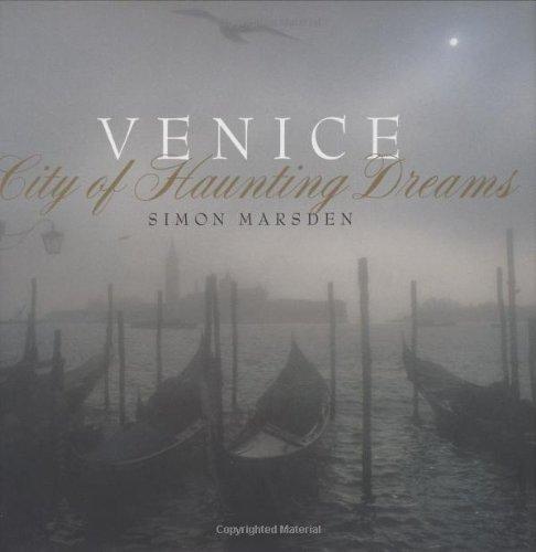9780316645362: Venice: City of Haunting Dreams