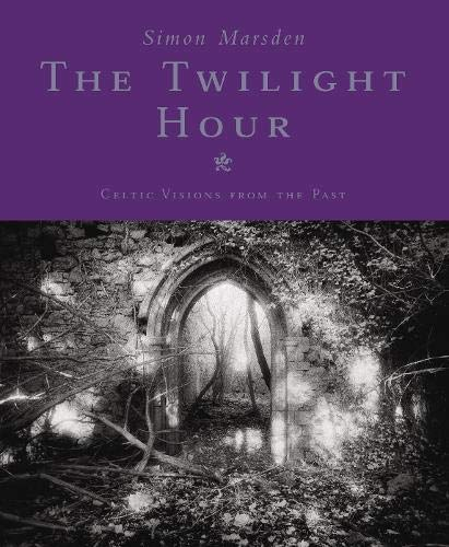 9780316645379: The Twilight Hour: Works from Celtic Masters of the Supernatural