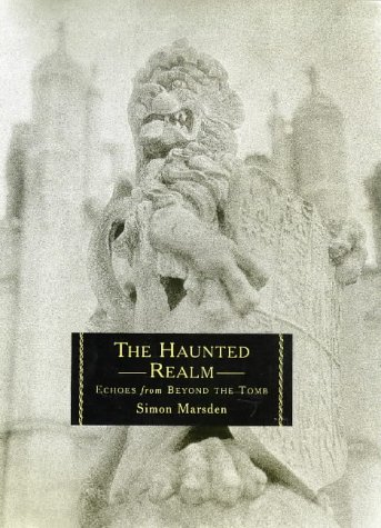 9780316645393: The Haunted Realm: Echoes from Beyond the Tomb