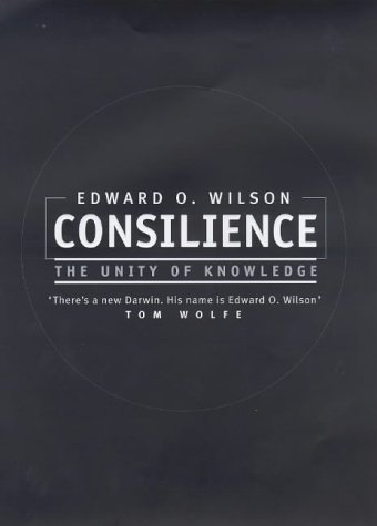 9780316645690: Consilience: the Unity of Knowledge