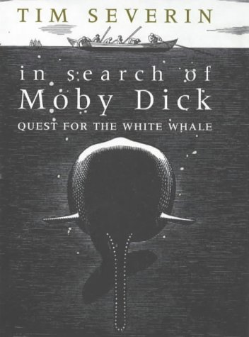 9780316645959: In Search of Moby Dick: Quest for the White Whale