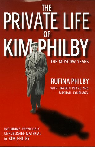 9780316647793: The Private Life of Kim Philby