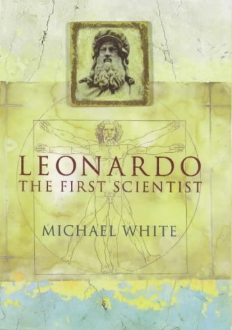 9780316648462: Leonardo the First Scientist