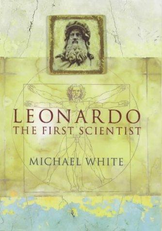 9780316648462: Leonardo: The First Scientist