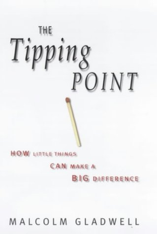 9780316648523: The Tipping Point: How Little Things Can Make a Big Difference