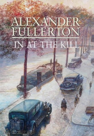 9780316648622: In at the Kill (Soe Trilogy 3)