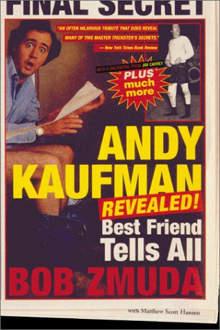9780316648936: Andy Kaufman Revealed: Best Friend Tells All