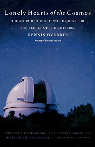 9780316648967: Lonely Hearts of the Cosmos: The Story of the Scientific Quest for the Secret of the Universe