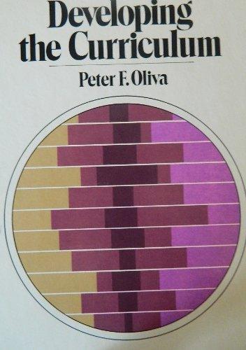 Developing the Curriculum: P.F. Oliva