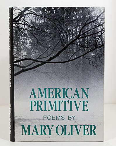 9780316650021: American primitive: Poems