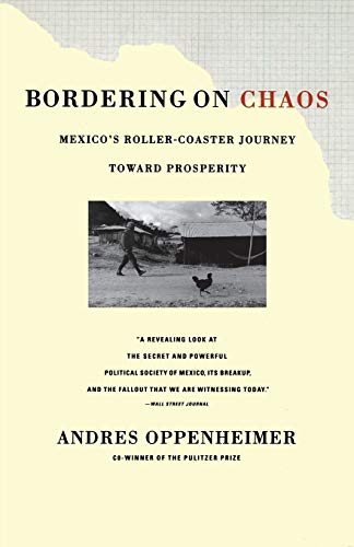 9780316650250: Bordering on Chaos: Mexico's Roller-Coaster Journey Toward Prosperity: Mexico's Roller-Coaster Journey Toward Peace