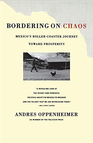 9780316650250: Bordering on Chaos: Mexico's Roller-Coaster Journey Toward Prosperity