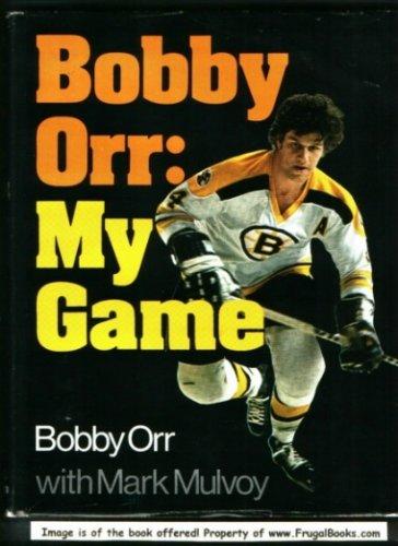 9780316664905: Bobby Orr: my game,