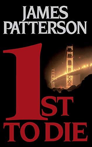 1st to Die (Women's Murder Club): Patterson, James