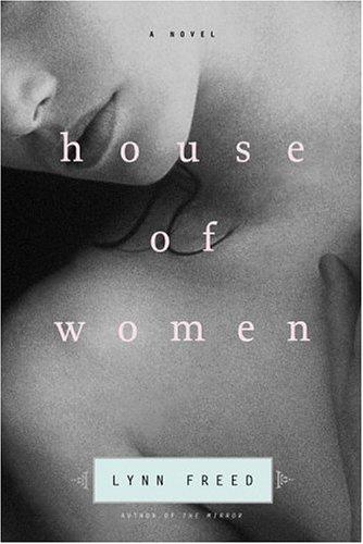 House of Women: Freed, Lynn