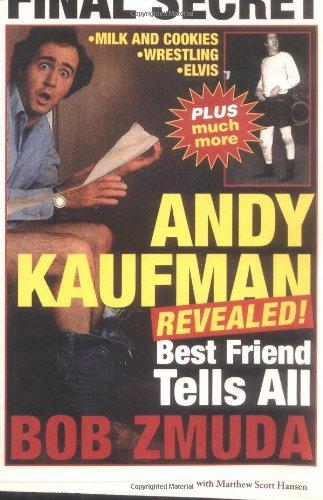 9780316681230: Andy Kaufman Revealed!: Best Friend Tells All