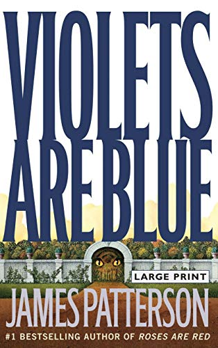 9780316686563: Violets Are Blue (Alex Cross)
