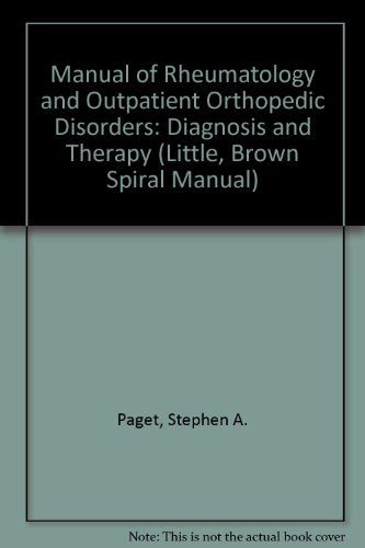 9780316688468: Manual of Rheumatology & Outpatient Orthopedic Disorders: Diagnosis & Therapy (Little, Brown Spiral Manual)