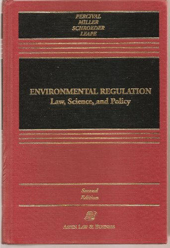 9780316690560: Environmental Regulation: Law, Science, and Policy (Law school casebook series)
