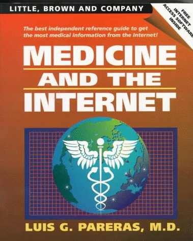 Medicine and the Internet: Pareras, Luis G.