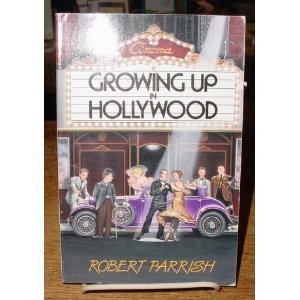 9780316692564: Growing Up in Hollywood