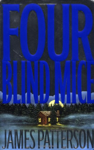 9780316693004: Four Blind Mice (Alex Cross)
