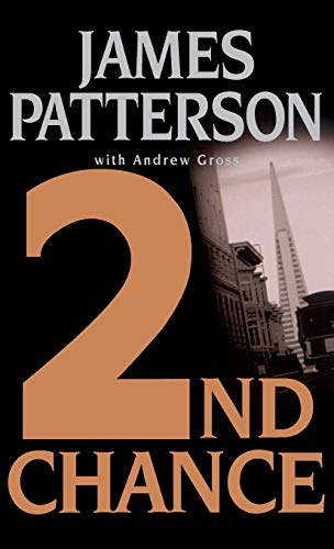 2nd Chance: James Patterson, Andrew
