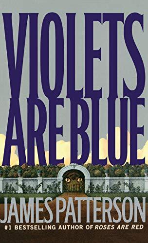 9780316693233: Violets Are Blue ~ Detective Alex Cross Series
