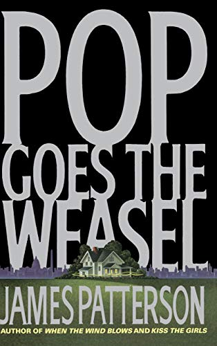 9780316693288: Pop Goes the Weasel (Alex Cross)