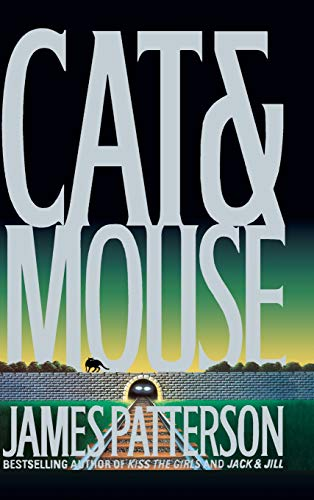 Cat and Mouse (Alex Cross Novels) [Hardcover] by Patterson, James: James Patterson