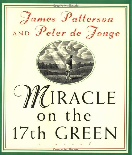 9780316693318: Miracle on the 17th Green: A Novel