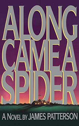 9780316693646: Along Came A Spider (Alex Cross Novels)