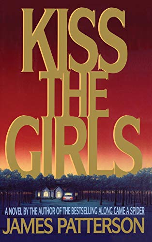 9780316693707: Kiss the Girls