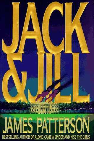Jack & Jill ***SIGNED***: James Patterson