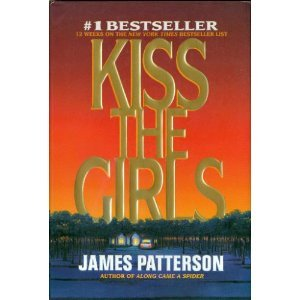 9780316693752: Kiss the Girls