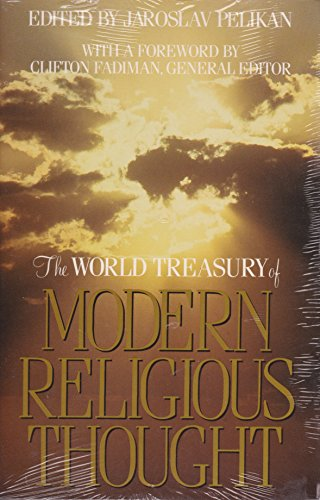 9780316697705: The World Treasury of Modern Religious Thought