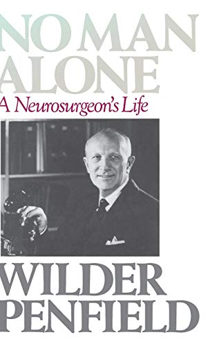 9780316698399: No Man Alone: A Neurosurgeon's Life