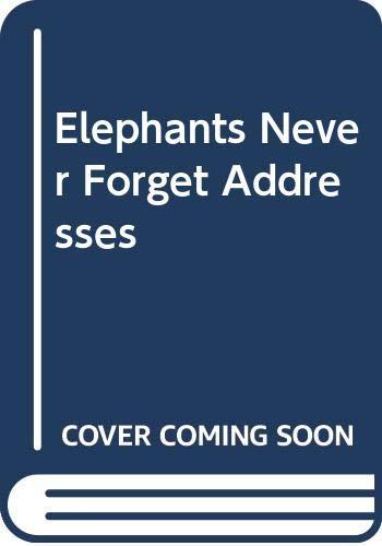 9780316698979: Elephants Never Forget Addresses