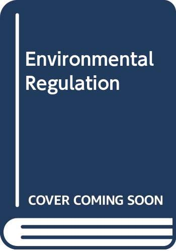 9780316699044: Environmental Regulation