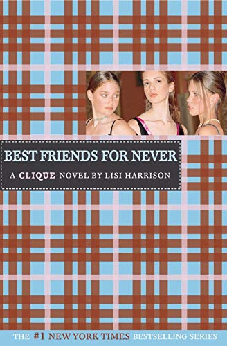 9780316701310: Best Friends for Never (Clique Series)