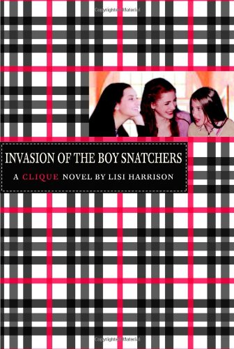 9780316701341: Invasion of the Boy Snatchers (Clique Series)