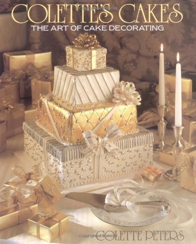 9780316702058: Colette's Cakes: The Art of Cake Decorating