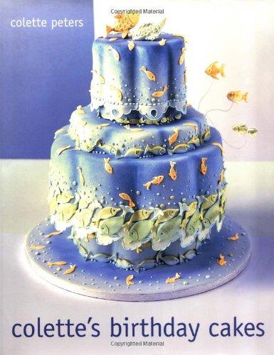 9780316702744: Colette's Birthday Cakes