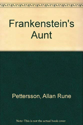 9780316703208: Frankenstein's Aunt (English and Swedish Edition)