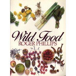 Wild Food: Roger Phillips