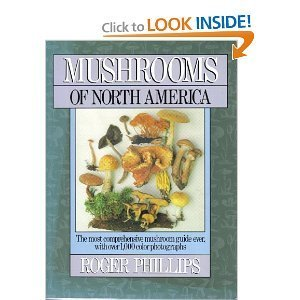 Mushrooms of North America: Phillips, Roger