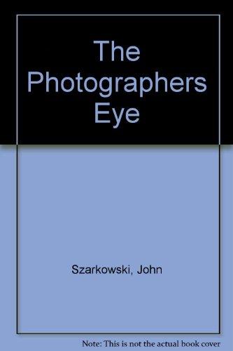 9780316706582: The Photographer's Eye