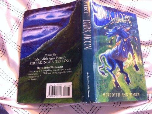 9780316707442: Dark Moon (The Firebringer trilogy)