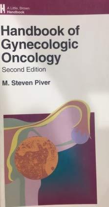 9780316709392: Handbook of Gynecologic Oncology (Lippincott Williams & Wilkins Handbook Series)