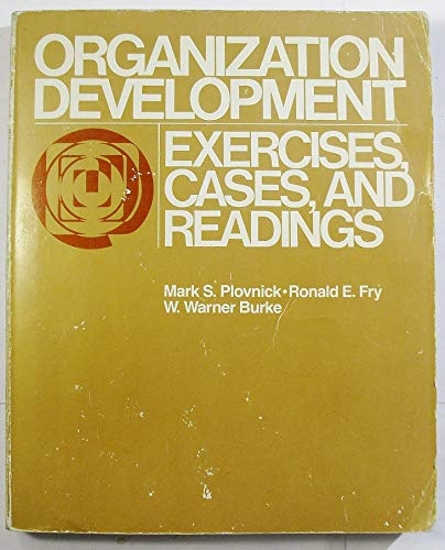 9780316710732: Organization development: Exercises, cases, and readings